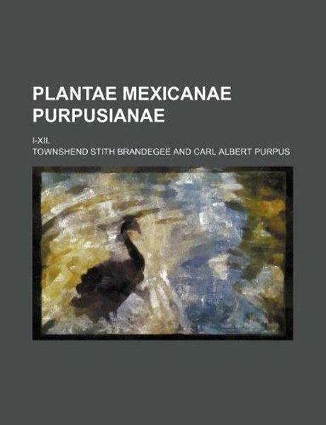plantae mexicanae purpusianae