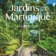 Jardins Martinique